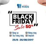 BLACK FRIDAY – SALE OFF ĐẶC BIỆT ĐẾN 50% CÁC DỊCH VỤ NHA KHOA